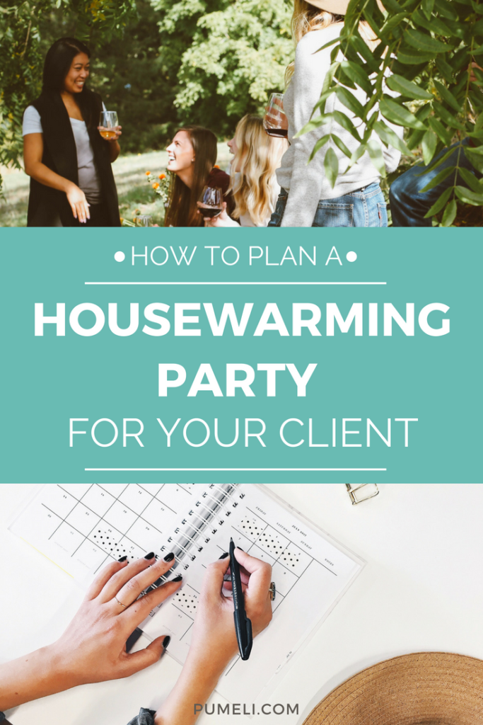 How to host a real estate party for your client