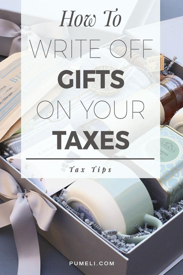 How to write off gifts on your taxes