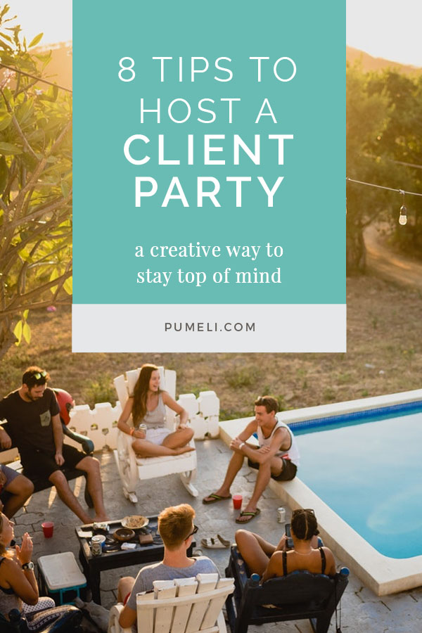 8 tips to host a client party